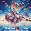 Stardust Dreams 10th Anniversary Tribute